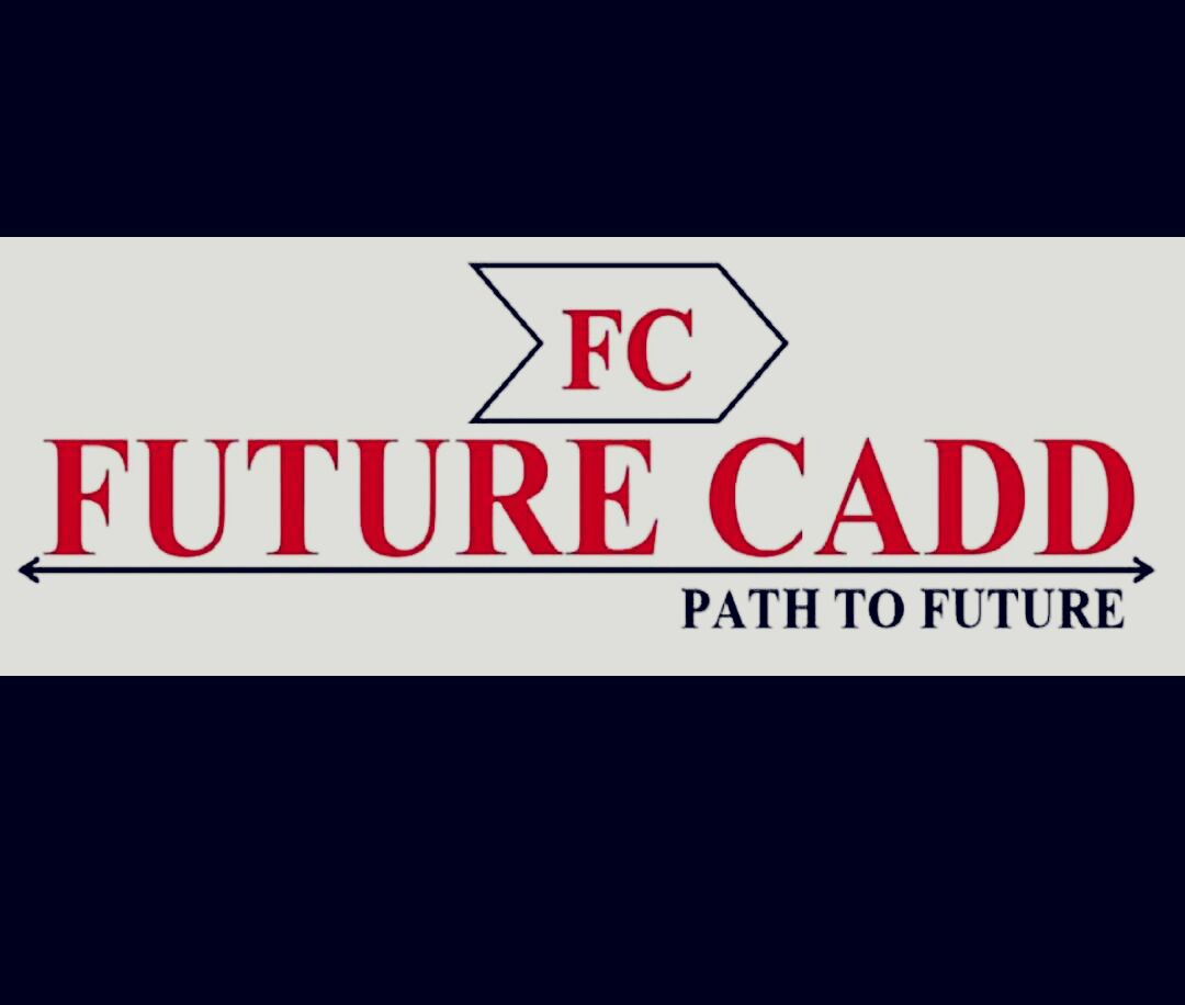 Future cadd